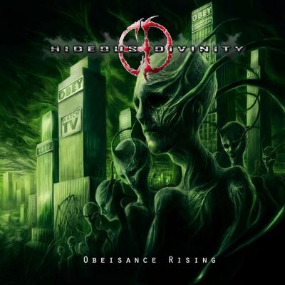 Hideous Divinity - Obeisance Rising