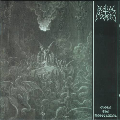 Bestial Mockery - Evoke the Desecrator