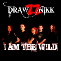 Drawzznikk - I Am the Wild