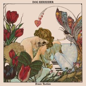 Dog Shredder - Brass Tactics