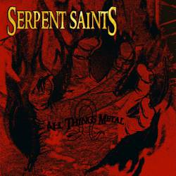 Serpent Saints - All Things Metal