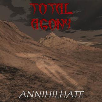 Total Agony - Annihilhate