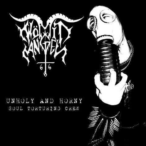 Wömit Angel - Unholy and Horny Soul Torturing Crew