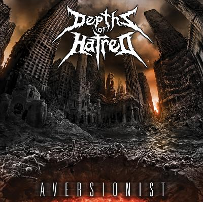 Depths of Hatred - Aversionist