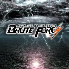 Brute Forcz - Kick Ass Heavy Metal
