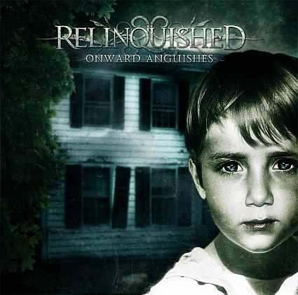 Relinquished - Onward Anguishes