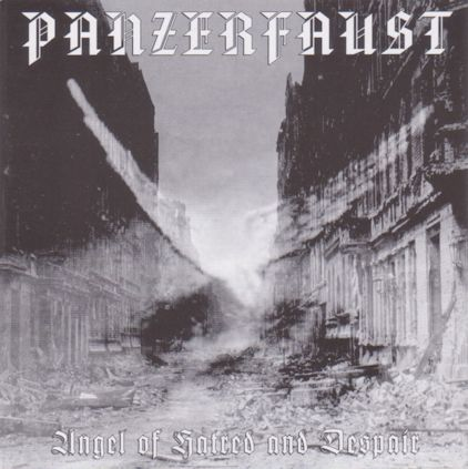 Panzerfaust - Angel of Hatred and Despair