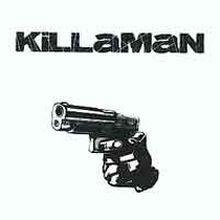 Killaman - Killaman