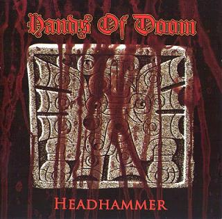 Hands of Doom - Headhammer