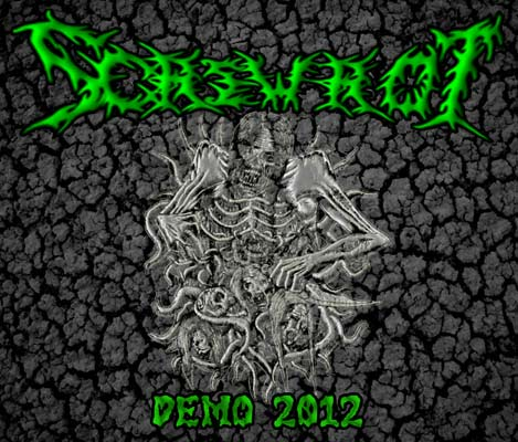 Screwrot - Demo 2012