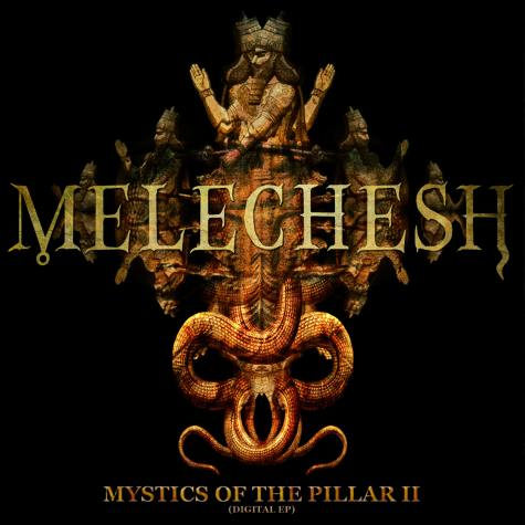 Melechesh - Mystics of the Pillar II