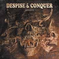 Despise & Conquer - Invasion