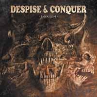 Despise & Conquer - Invasion