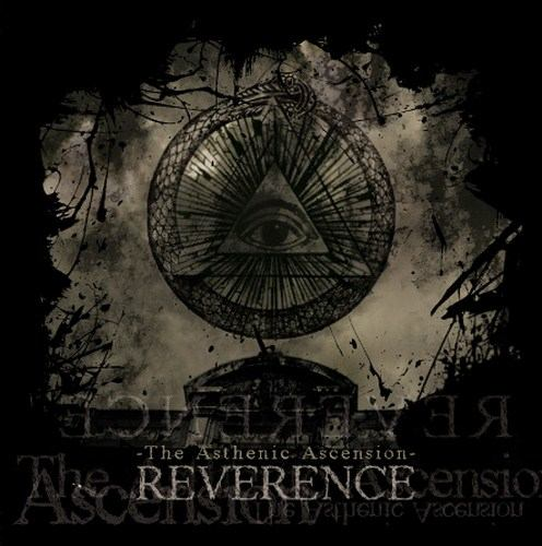 Reverence - The Asthenic Ascension