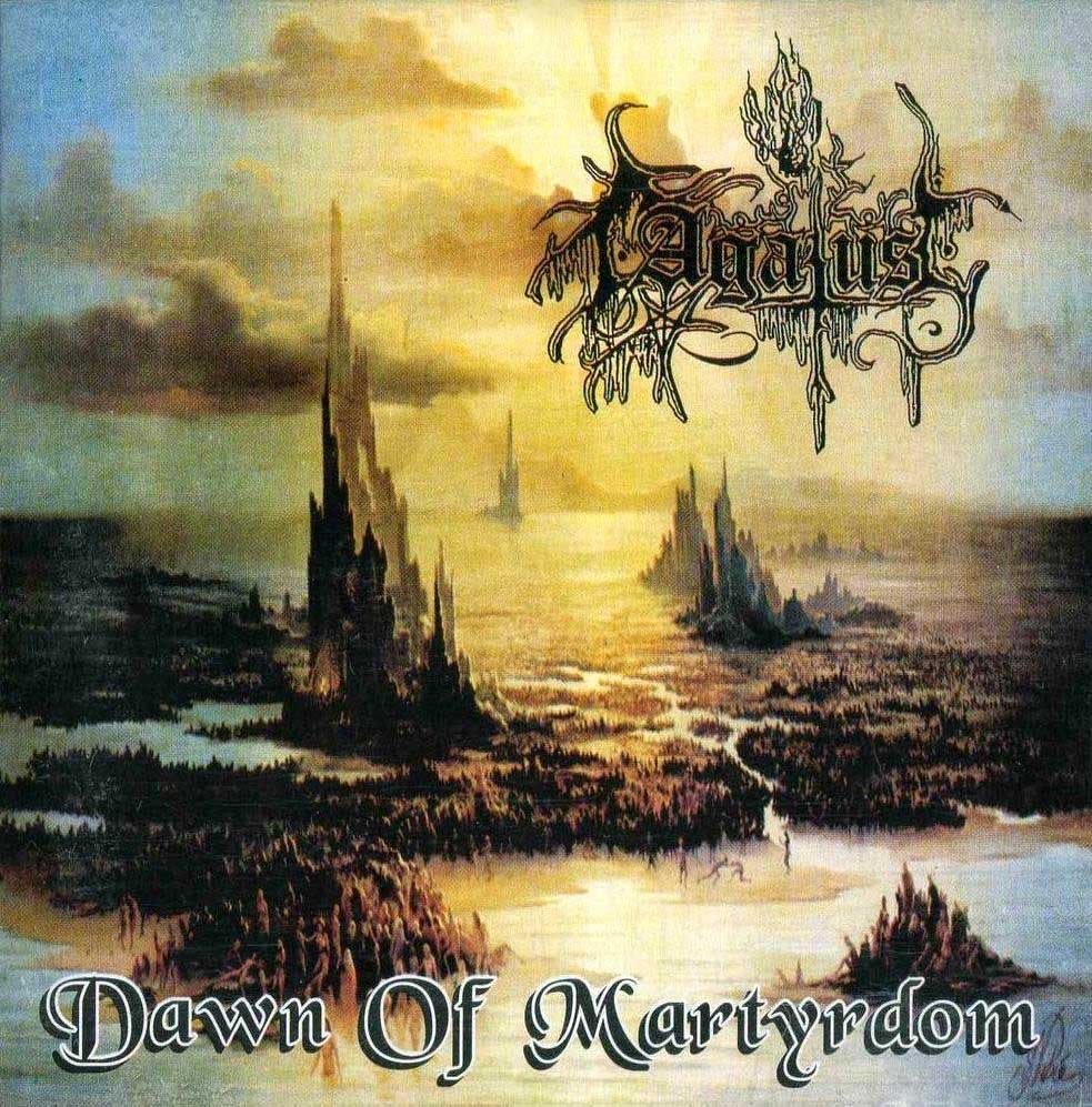 Agatus - Dawn of Martyrdom