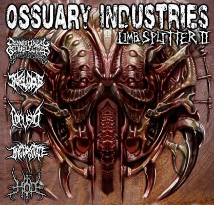Ingurgitate / Hod / Locusta / Iniquitous / Demoniacal Genuflection - Ossuary Industries Limb Splitter II