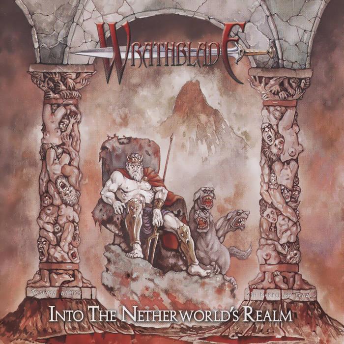 Wrathblade - Into the Netherworld's Realm