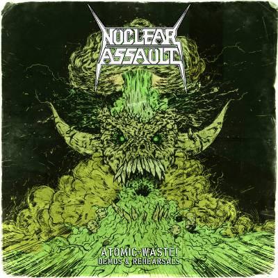 Nuclear Assault - Atomic Waste: Demos & Rehearsals