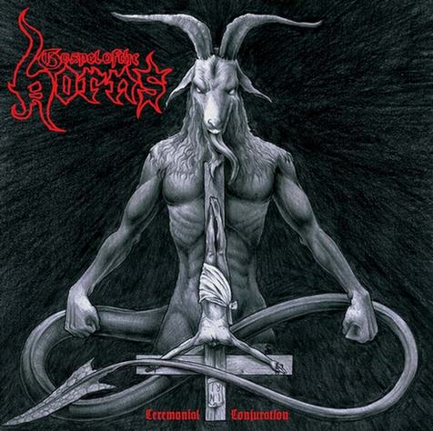 Gospel of the Horns - Ceremonial Conjuration
