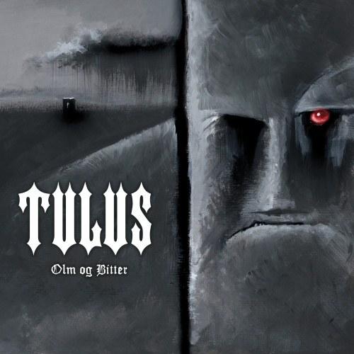Tulus - Olm og bitter