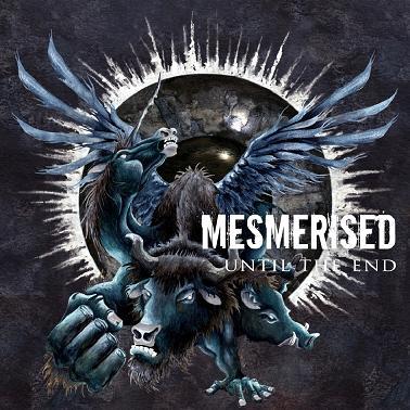 Mesmerised - Until the End (2012)