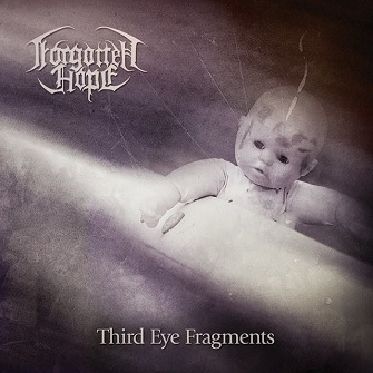 Forgotten Hope  - Third Eye Fragments  (2012)