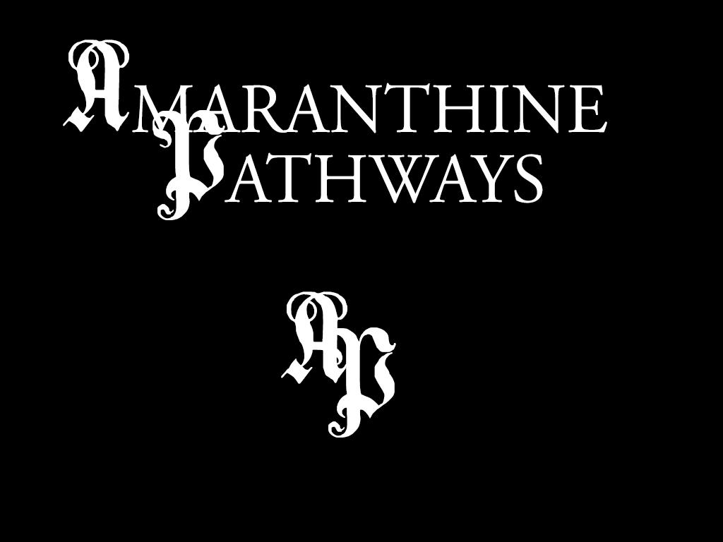 Amaranthine Pathways