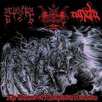 Tundra / Detonator666 / Hammergoat - The Hammer of Antichristian Detonation