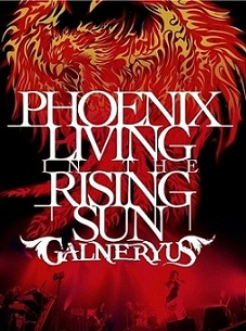 Galneryus - Phoenix Living in the Rising Sun