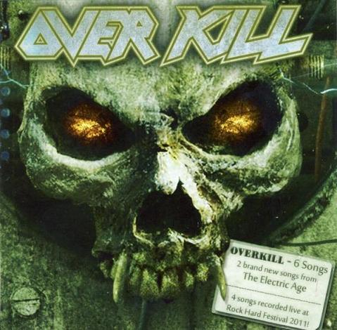 Overkill - 6 Songs