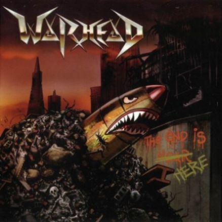Warhead - The End Is Here