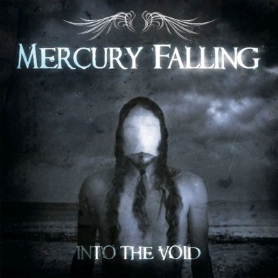 Mercury Falling - Into the Void