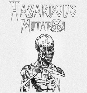 Hazardous Mutation - Chernodeath