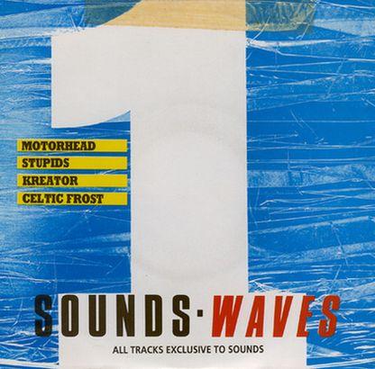 Kreator / Motörhead / Celtic Frost - Sounds Waves 1