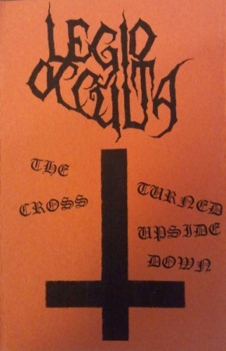 Legio Occulta - The Cross Turned Upside Down