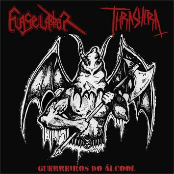Flageladör / Thrashera - Guerreiros do Álcool