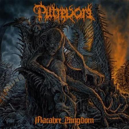 Putrevore - Macabre Kingdom