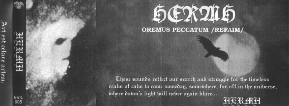 Hermh - Oremus Peccatum /Refaim/