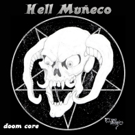 Hell Muñeco - Doom Core