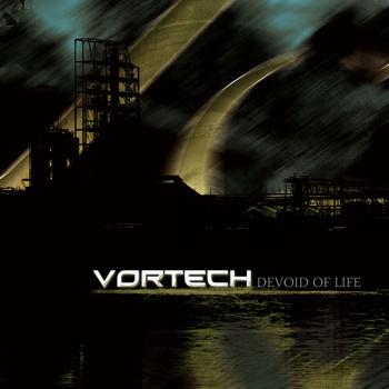Vortech - Devoid of Life