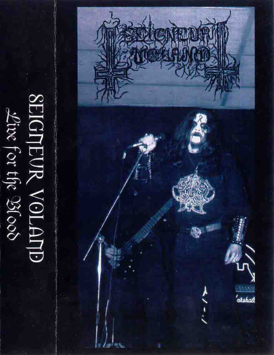 Seigneur Voland - Live for the Blood