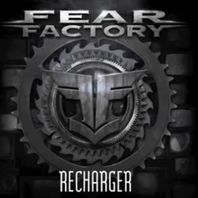 Fear Factory - Recharger