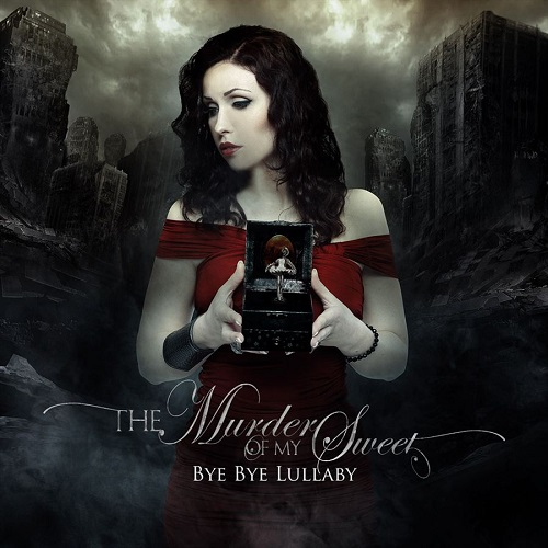 The Murder of My Sweet - Bye Bye Lullaby