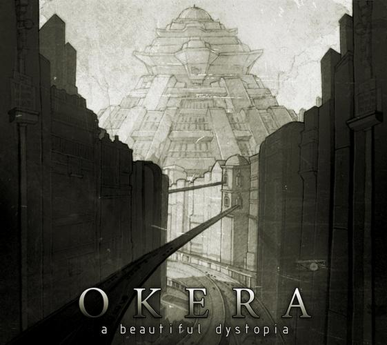 Okera - A Beautiful Dystopia