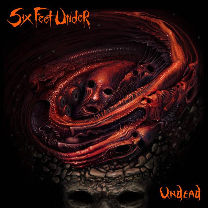 Six Feet Under - Undead
