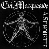 Evil Masquerade - A Silhouette