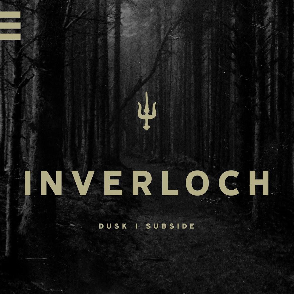 Inverloch - Dusk | Subside