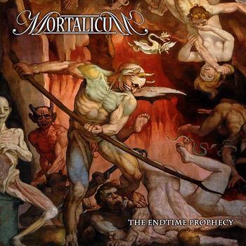 Mortalicum - The Endtime Prophecy