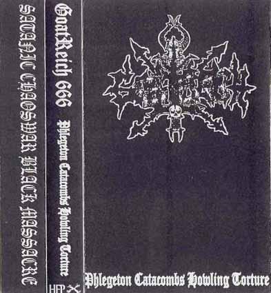 Goatreich 666 - Phlegeton Catacombs Howling Torture
