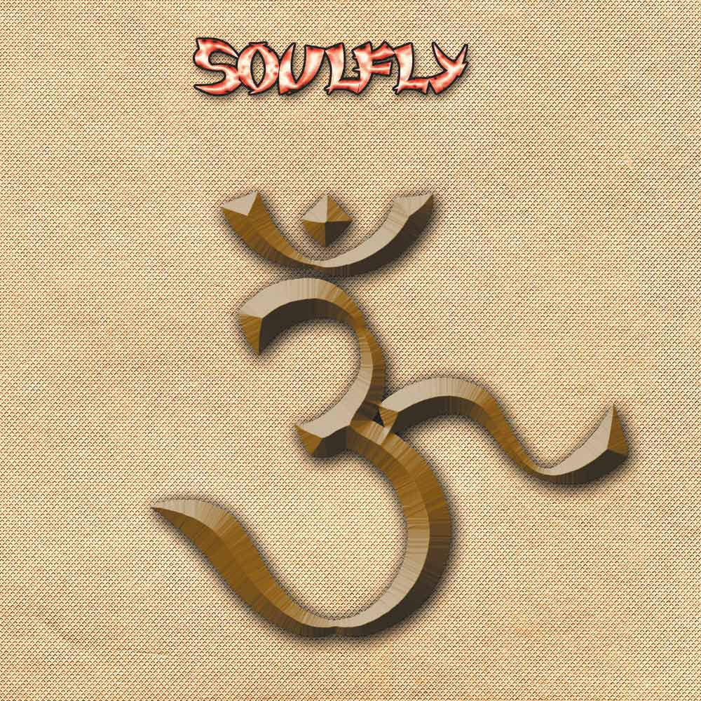 Soulfly - ॐ
